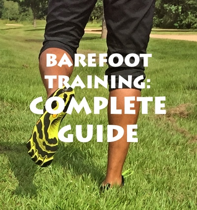 BAREFOOT TRAINING- COMPLETE GUIDE