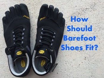 How Should Barefoot Shoes Fit